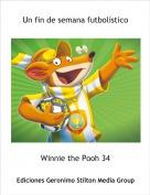 Winnie the Pooh 34 - Un fin de semana futbolístico