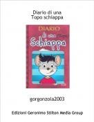 gorgonzola2003 - Diario di una Topo schiappa