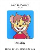 Miranda02 - I MIEI TOPO-AMICI!(n°1)