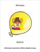 Ratifuli - Montajes