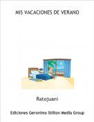 Ratojuani - MIS VACACIONES DE VERANO