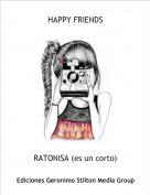 RATONISA (es un corto) - HAPPY FRIENDS