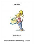 Muisdreas - verliefd