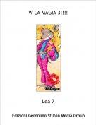 Lea 7 - W LA MAGIA 3!!!!
