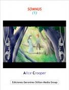 Alice Crooper - SOMNUS(1)