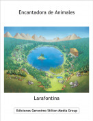 Larafontina - Encantadora de Animales