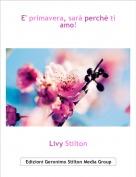 Livy Stilton - E' primavera, sarà perchè ti amo!