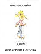 Topcamil - Patty diventa modella