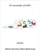 toclina - Un carnevale coi baffi