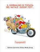 Topogaia03 - IL GIORNALINO DI TOPAZIA DEL NATALE :GOSSIP,TEST...
