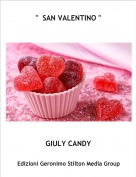 "GIULY CANDY - ""  SAN VALENTINO """