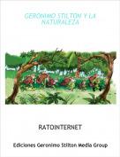 RATOINTERNET - GERONIMO STILTON Y LA NATURALEZA