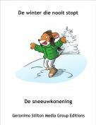 De sneeuwkonening - De winter die nooit stopt