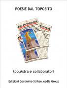 top.Astra e collaboratori - POESIE DAL TOPOSITO
