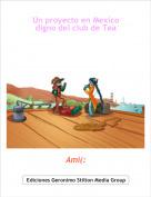 Ami(: - Un proyecto en Mexico digno del club de Tea
