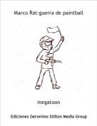 megatoon - Marco Rat:guerra de paintball