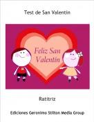 Ratitriz - Test de San Valentin