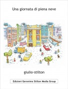 giulio-stilton - Una giornata di piena neve