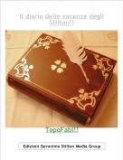 TopoFabi!! - Il diario delle vacanze degliStilton!!