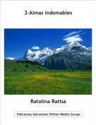 Ratolina Ratisa - 2-Almas indomables