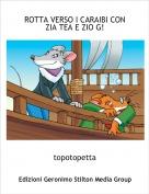 topotopetta - ROTTA VERSO I CARAIBI CON ZIA TEA E ZIO G!