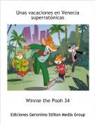 Winnie the Pooh 34 - Unas vacaciones en Venecia superratónicas