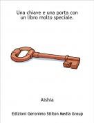 Aishia - Una chiave e una porta con un libro molto speciale.