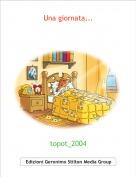 topot_2004 - Una giornata...