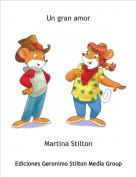 Martina Stilton - Un gran amor