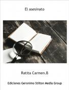 Ratita Carmen.B - El asesinato