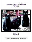 Lilla<3 - Le avventure della Banda Fortuna