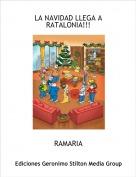 RAMARIA - LA NAVIDAD LLEGA A RATALONIA!!!