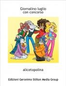 alicetopolina - Giornalino lugliocon concorso