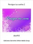 Alex910 - Persigue tus sueños 2
