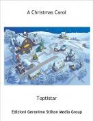 Toptistar - A Christmas Carol