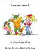 topolina simpatichina - Magazine inverno 2