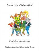"""FanDiGeronimoStilton - Piccola rivista """"informativa"""""""