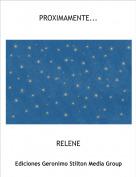 RELENE - PROXIMAMENTE...