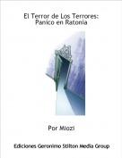 Por Miozi - El Terror de Los Terrores:Paníco en Ratonia