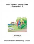 Loreliesje - mini fantasia van de thea sisters deel 3