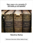 Ratolina Ratisa - Haz caso a tu corazón 9Salvada,¿o atrapada?