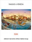 ROMI - VIAGGIO A VENEZIA