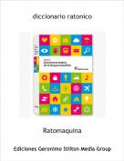 Ratomaquina - diccionario ratonico