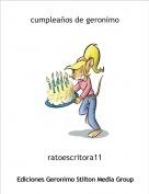 ratoescritora11 - cumpleaños de geronimo