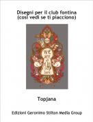 Topjana - Disegni per il club fontina (così vedi se ti piacciono)