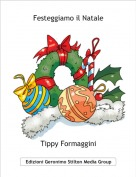 Tippy Formaggini - Festeggiamo il Natale