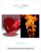topinakiki - amore vs fuocola sfilata