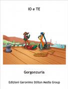 Gorgonzurla - IO e TE
