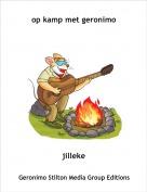 jilleke - op kamp met geronimo