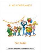 Pam Maddy - IL MIO COMPLEANNO!!